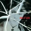 ANGEL OF GLASS[CD] / 本田恭章