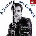 作曲家名: A行 - カルボナーレと巡る音楽旅行[CD] / アレッサンドロ・カルボナーレ(クラリネット)