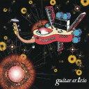 藝人名: G - パンドラ〜10次元イーリアス〜[CD] / GUITAR-ER TRIO