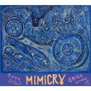 Artist Name: Y - MIMICRY[CD] / さがゆき、清野拓巳
