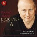 作曲家名: Ya行 - ブルックナー: 交響曲第6番[SACD] / パーヴォ・ヤルヴィ フランクフルト放送交響楽団