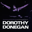 艺人名: D - DOROTHY DONEGAN[CD] / ドロシー・ドネガン