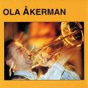 艺人名: O - オラ・アケルマン[CD] / オラ・アケルマン