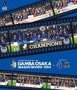 ガンバ大阪シーズンレビュー2014×ガンバTV〜青と黒〜[Blu-ray] / サッカー