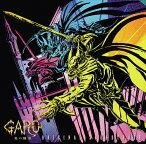 TVアニメ『牙狼〈GARO〉-炎の刻印-』オリジナルサウンドトラック[CD] / アニメサントラ (音楽: MONACA)