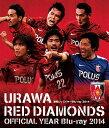 浦和レッズイヤーBlu-ray2014[Blu-ray] / サッカー