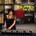 藝人名: R - ウィルトンズ・ムード[CD] / 山本玲子テンパス・フュジット