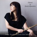 Artist Name: Y - Ghost in Saint-Quentin[CD] / 佐々木優花&ルー・タバキン