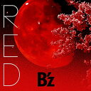 RED [DVD付初回限定盤][CD] / B'z