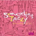 藝人名: V - Something Jazzy〜クッキングのひととき、女子ジャズ[CD] / オムニバス
