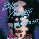 Artist Name: M - ブラック・マジック・ウーマン [廉価盤][CD] / マンハッタン・ジャズ・オーケストラ