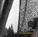 ロシアより愛をこめて[CD] / ウラジミール・シャフラノフ・トリオ