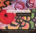 センド・ワン・ユア・ラヴ[CD] / ニュー・ウエスト・ギタ...