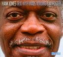 ウィズ・マッズ・ヴィンディング&アル・フォスター [完全限定生産盤][CD] / ハンク・ジョーンズ