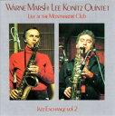 艺人名: W - ジャズ・エクスチェンジ Vol.2 [完全限定生産盤][CD] / ウォーン・マーシュ・リー・コニッツ・クインテット