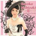 艺人名: K - Kayoko Nishizaki II [DVD付初回限定盤][CD] / 西崎佳代子