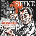 Weird Of The Best〜25th.Anniversary[CD] / SPIKE