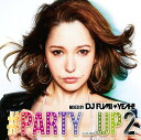 ♯PARTY_UP 2 mixed by DJ FUMIYEAH![CD] / DJ FUMIYEAH!