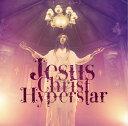 Jesus Christ Hyperstar [通常盤][CD] / ライチ光クラブ
