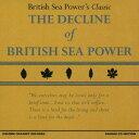 藝人名: B - ザ・ディクライン・オブ・ブリティッシュ・シー・パワー[CD] / ブリティッシュ・シー・パワー