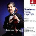 ベートーヴェン: ヴァイオリン協奏曲 ニ長調 op.61[CD] / 和波孝禧(Vn)/高関健(指揮)