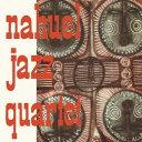 Artist Name: N - ナウエル・ジャズ・カルテット[CD] / ナウエル・ジャズ・カルテット