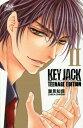 KEY JACK TEENAGE EDITION (ボニータ・コミックス)[本/雑誌] (コミックス) / 潮見知佳/著