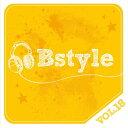 Bstyle vol.18[CD] / V.A.