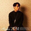 HIGHER [初回生産限定盤 G (Chansung盤)][CD] / 2PM