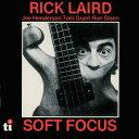 藝人名: R - ソフト・フォーカス [完全限定生産][CD] / リック・レアード