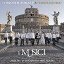 "作曲家名: A行 - ""Concerti Romani ""&""Confluentia"" [Blu-spec CD2][CD] / イ・ムジチ"