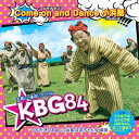 Come on and Dance 小浜島 [CD+DVD][CD] / KBG84 (つちだきくお