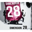 28 [Blu-spec CD][CD] / DIMENSION