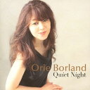 Artist Name: O - Quiet Night[CD] / 織絵Borland