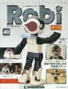 Robi第三版全国版 2015年11/10号[本/雑誌] (雑誌) / デアゴスティーニ・ジャパン