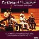 藝人名: R - ウィズ・エディ・ロック・アンド・フレンズ [完全限定生産][CD] / ロイ・エルドリッジ&ヴィック・ディッケン