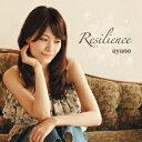 Resilience[CD] / ayano