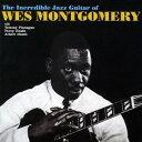 艺人名: W - ザ・インクレディブル・ジャズ・ギター・オブ・ウェス・モンゴメリー +2[CD] / ウェス・モンゴメリー