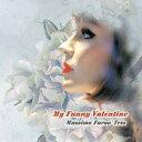 Artist Name: M - マイ・ファニー・バレンタイン[CD] / マッシモ・ファラオ・トリオ