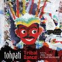 Artist Name: T - トライバル・ダンス[CD] / トーパティ