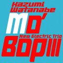 艺人名: K - モ・バップ III[CD] / 渡辺香津美ニューエレクトリックトリオ