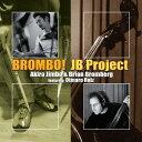 藝人名: J - ブロンボ! [SHM-CD][CD] / JBプロジェクト (神保彰&ブライアン・ブロンバーグ)