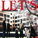艺人名: T - LET'S[CD] / 原朋直