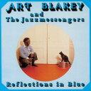 Artist Name: A - リフレクション・イン・ブルー [完全限定生産][CD] / アート・ブレイキー&ザ・ジャズ・メッセンジャーズ