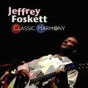 Artist Name: J - クラシック・ハーモニー[CD] / ジェフリー・フォスケット