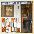 My Life[CD] / 藤井尚之