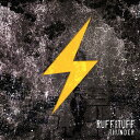 RUFF&TUFF[CD] / THUNDER