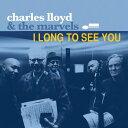 藝人名: C - アイ・ロング・トゥ・シー・ユー [輸入盤][CD] / チャールズ・ロイド&ザ・マーヴェルズ