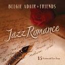 藝人名: B - ジャズ・ロマンス: ア・ビージー・アデール・コレクション [輸入盤][CD] / ビージー・アデール