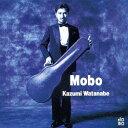 艺人名: K - MOBO [SHM-CD][CD] / 渡辺香津美